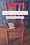 Disciplines of a Godly Woman (Redesign) (1433537915) by Hughes, Barbara
