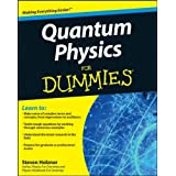 Quantum Physics For Dummies (For Dummies (Lifestyles Paperback))by Steven Holzner