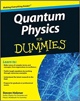 Quantum Physics For Dummies Steven Holzner 9780470381885. Types Of Life Insurance Companies. Nursing School In Houston Texas. Online Continuing Education Classes. Digital Cable Vs Satellite Home Fax Service. Medical Practice Management System. Music Industry Workshop Chicago. Consumer Mortgage Company Houston Tx. Refinancing Debt Consolidation