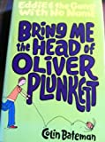 Bring Me The Head of Oliver Plunkett (Eddie and the Gang with No Name series Book 2)