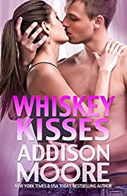 Whiskey Kisses (3:AM Kisses Book 4)