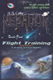 Flight Training, Kibi and the Search for Happiness (NEBADOR, #4)