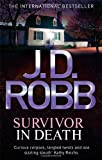 J. D. Robb Survivor In Death: 20