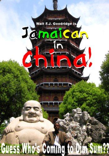 jamaican-in-china-guess-whos-coming-to-dim-sum-english-edition