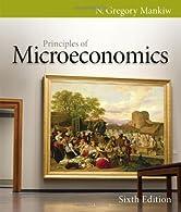 Principles of Microeconomics by Mankiw