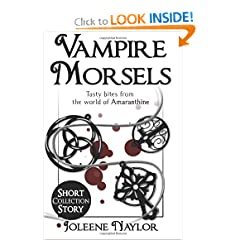 Vampire Morsels: Short Story Collection: From the world of Amaranthine by Joleene Naylor
