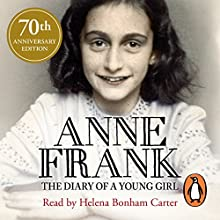 Diary of a Young Girl Audiobook by Anne Frank Narrated by Helena Bonham Carter