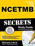 img - for NCETMB Secrets Study Guide: NCETMB Test Review for the National Certification Examination for Therapeutic Massage & Bodywork by NCETMB Exam Secrets Test Prep Team (2013-02-14) book / textbook / text book