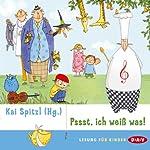 Pssst, ich weiß was! | Theodor Fontane,James Krüss,Erich Kästner