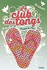 Le club des tongs - Tome 4 par Richardson
