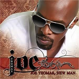 Joe Thomas, New Man