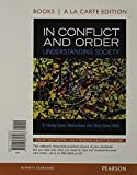 img - for In Conflict and Order: Understanding Society, Books a la Carte Edition (13th Edition) book / textbook / text book