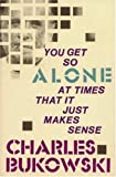 You Get So Alone at Times (Paperback)