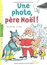 Une photo, père Noël ! par Aubin