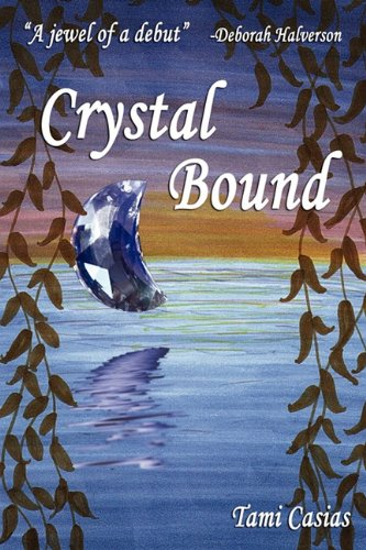 Crystal Bound, Casias, Tami