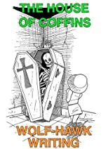 The House Of Coffins