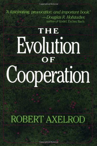 Amazon.com: The Evolution of Cooperation (9780465021215): Robert Axelrod: Books