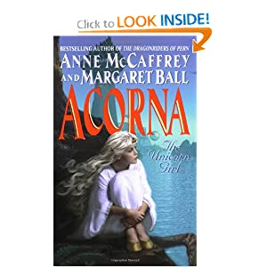 Acorna: The Unicorn Girl by Anne McCaffrey and Margaret Ball