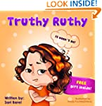 Children's book:Truthy Ruthy: Childre...