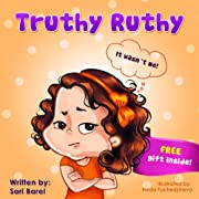 Children's book:Truthy Ruthy: Children's books about how to deal with telling the truth for early and beginner readers (Picture Book for preschool children ages 4-8)(values book)(Truthy Ruthy series)