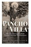 img - for Pancho Villa: The Life and Legacy of the Famous Mexican Revolutionary book / textbook / text book