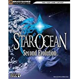 STAR OCEAN: Second Evolution Official Strategy Guide (Official Strategy Guides (Bradygames)) ~ Dan Birlew
