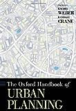 The Oxford Handbook of Urban Planning (Oxford Handbooks)
