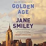 Golden Age: A Novel | Jane Smiley