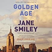 Golden Age: A Novel | Jane Smiley