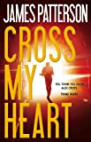 Search : Cross My Heart (Alex Cross)