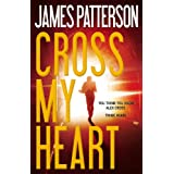 Cross My Heart (Alex Cross) ~ James Patterson