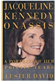 Jacqueline Kennedy Onassis: A Portrait of Her Private Years