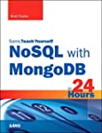 NoSQL with MongoDB in 24 Hours, Sams...