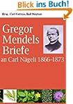 Gregor Mendels Briefe an Carl N�geli...