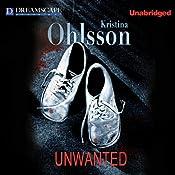 Unwanted | [Kristina Ohlsson]