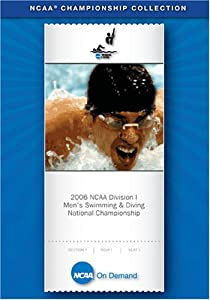 2006 NCAA(r) Division I Men's Swimming & Diving National Championship