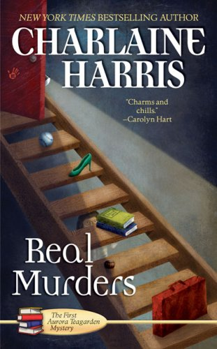 Real Murders (Aurora Teagarden Mysteries, Book 1), Charlaine Harris