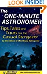 The One-Minute Astronomer: Tips, Tale...