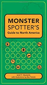 Monster Spotter&#39;s Guide to North America