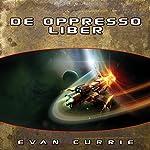 De Oppresso Liber   Evan Currie