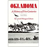 Oklahoma: A History of Five Centuries by Arrell M. Gibson