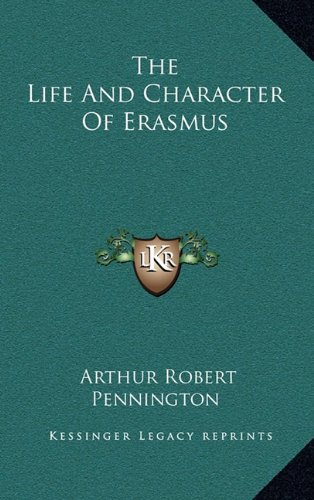 The Life and Character of Erasmus