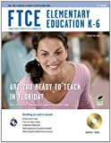 img - for FTCE Elementary Education K-6 w/ CD-ROM (FTCE Teacher Certification Test Prep) book / textbook / text book