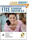 FTCE Elementary Education K-6 w/ CD-ROM, 2nd Ed. (FTCE Teacher Certification Test Prep)