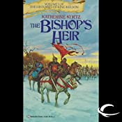 The Bishop's Heir: The Histories of King Kelson, Book 1 | [Katherine Kurtz]