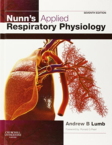 Nunn's Applied Respiratory Physiology, 7e
