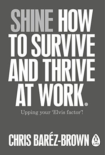 shine-how-to-survive-and-thrive-at-work