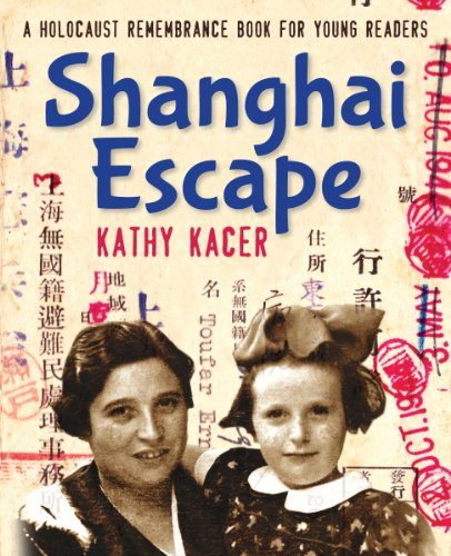 Shanghai Escape (Holocaust Remembrance Book for Young Readers)