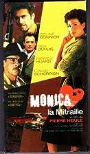 Monica La Mitraille by Pierre Houle