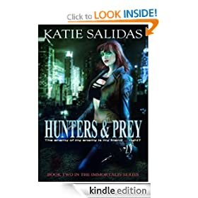 Hunters & Prey (Immortalis, Book 2) (Immortalis Vampire Series)